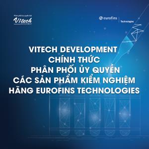 Vitech Development - Đơn vị phân phối ủy quyền các sản phẩm kiểm nghiệm hãng Eurofins Technologies