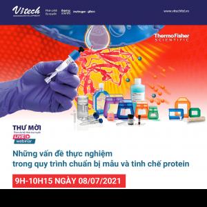 [Webinar] Vấn đề thực nghiệm trong quy trình chuẩn bị mẫu và tinh chế protein